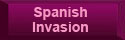 Link to Spanish Invasion